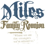 Miles Personalized Family Reunion Tees and Gif