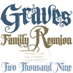 Graves Family Reunion Tees Gifts