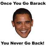 Once You Go Barack You Never Go Back