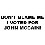 Don't Blame Me I Voted For McCain