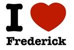 I love Frederick