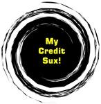 My Credit Sux!