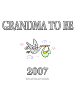 GRANDMA TO BE 2007