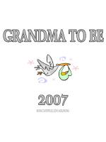 GRANDMA TO BE 2007