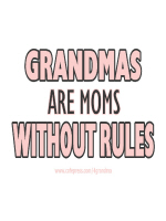 GRANDMAS ARE MOMS WITHOUT RULES