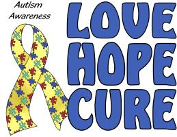 AUTISM AWARENESS: HOPE LOVE CURE