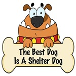 THE BEST DOG IS A SHELTER DOG