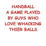 a funny handball joke on gifts and t-shirts.