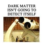 dark matter joke gifts t-shirts