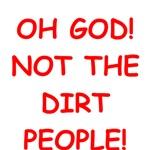 dirt people