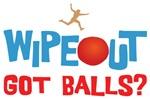 Wipeout Got Balls Shirts
