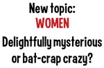 Women Mysterious or Crazy Funny Shirts