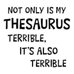 Thesaurus Funny Saying Shirts