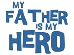 My Father Is My Hero T-shirt