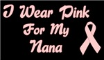 I Wear Pink For My Nana T-shirt