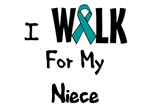 I Walk For My Niece T-shirt