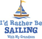 I'd Rather Be Sailing With My GrandSon T-shirts