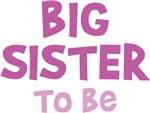 Big Sister To Be Shirt