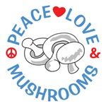 Peace Love Mushrooms Shirts