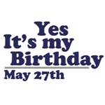May 27th Birthday T-Shirts & Gifts
