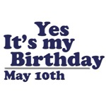 May 10th Birthday T-Shirts & Gifts