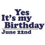 June 22nd Birthday T-Shirts & Gifts