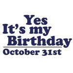 October 31st Birthday T-Shirts & Gifts