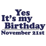 November 21st Birthday T-Shirts & Gifts