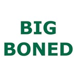 Big Boned Fat Pride T-Shirts & Gifts