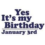 January 3rd Birthday T-Shirts & Gifts
