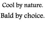 Bald By Choice