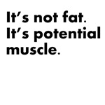 It's Potential Muscle