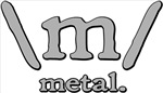 M FOR METAL