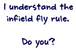 I Know the Infield Fly Rule