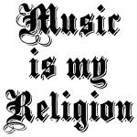 Music Is My Religion Drinkware