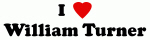 I Love William Turner