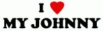 I Love MY JOHNNY
