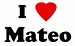 I Love Mateo