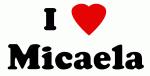 I Love Micaela