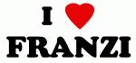 I Love FRANZI