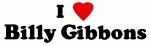 I Love Billy Gibbons