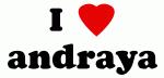 I Love andraya