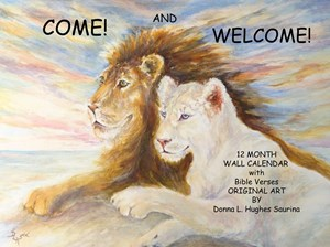Come and Welcome! Wall Calendar