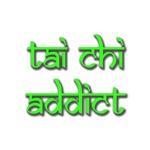 TAI CHI ADDICT
