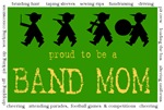 Proud to be a Band Mom