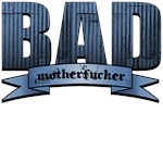 Bad Motherfucker