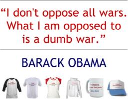 Barack Obama Quote: I Oppose a Dumb War