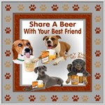 SHARE A BEER WITH YOUR BEST FRIEND