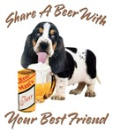   Share A Beer With Your Best Friend (Basset