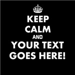 Keep Calm and Your Text Here